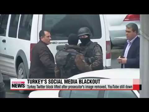 Turkey Twitter block lifted after prosecutor′s image removed, YouTube still down
