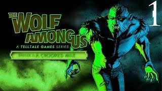 The Wolf Among Us - Walkthrough - Episode 3 - A Crooked Mile - Part 1 - Enraged