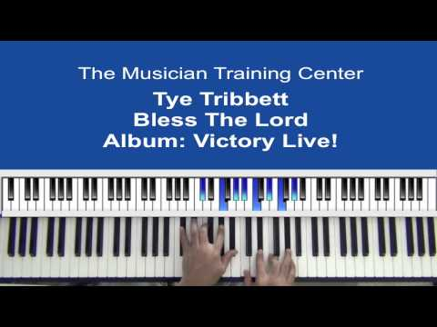 """How To Play """"Bless The Lord"""" by Tye Tribbett"""