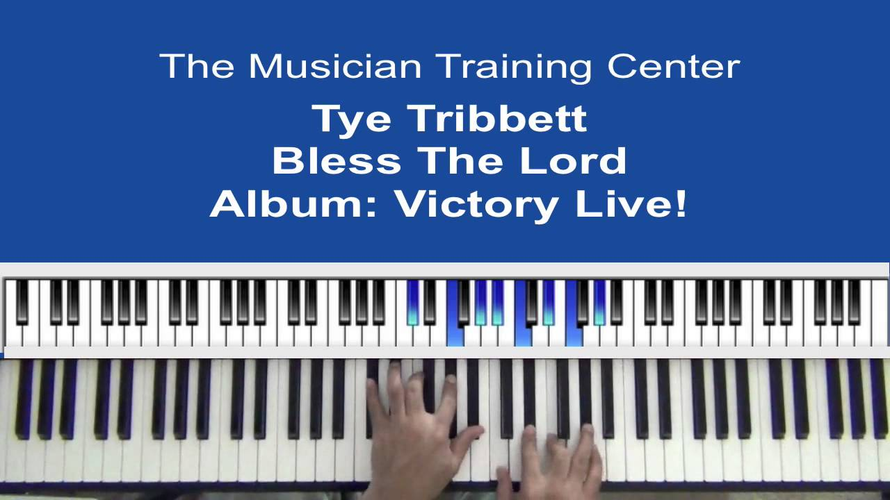 How To Play Bless The Lord By Tye Tribbett Youtube