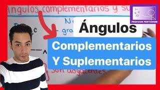 Angulos complementarios y suplementarios | Trigonometría