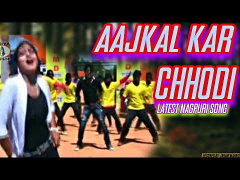 Nagpuri Song Jharkhand 2015 - Aajkal Kar...
