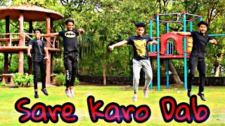 Sare Karo Dab | Raftaar | Dance Video | choreography  [ Eat the beat boyz ]
