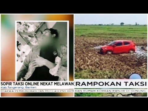 Sopir Taksi Online Nekat Lawan Perampok Hingga Banting Setir Ke Persawahan - Sergap 03/01