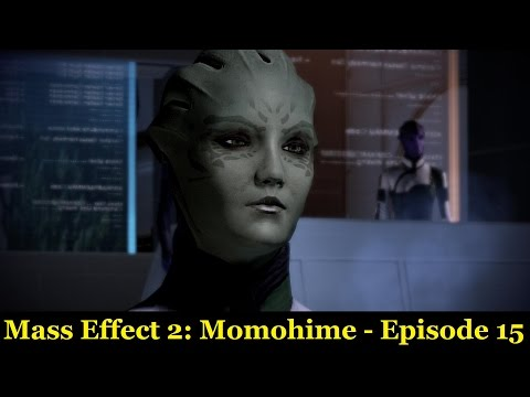 Mass Effect 2: Momohime - Episode 15   Old Acquaintances