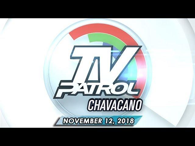TV Patrol Chavacano - November 12, 2018