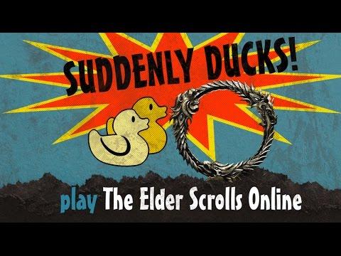 Suddenly Ducks! play The Elder Scrolls Online (16) - Part 1