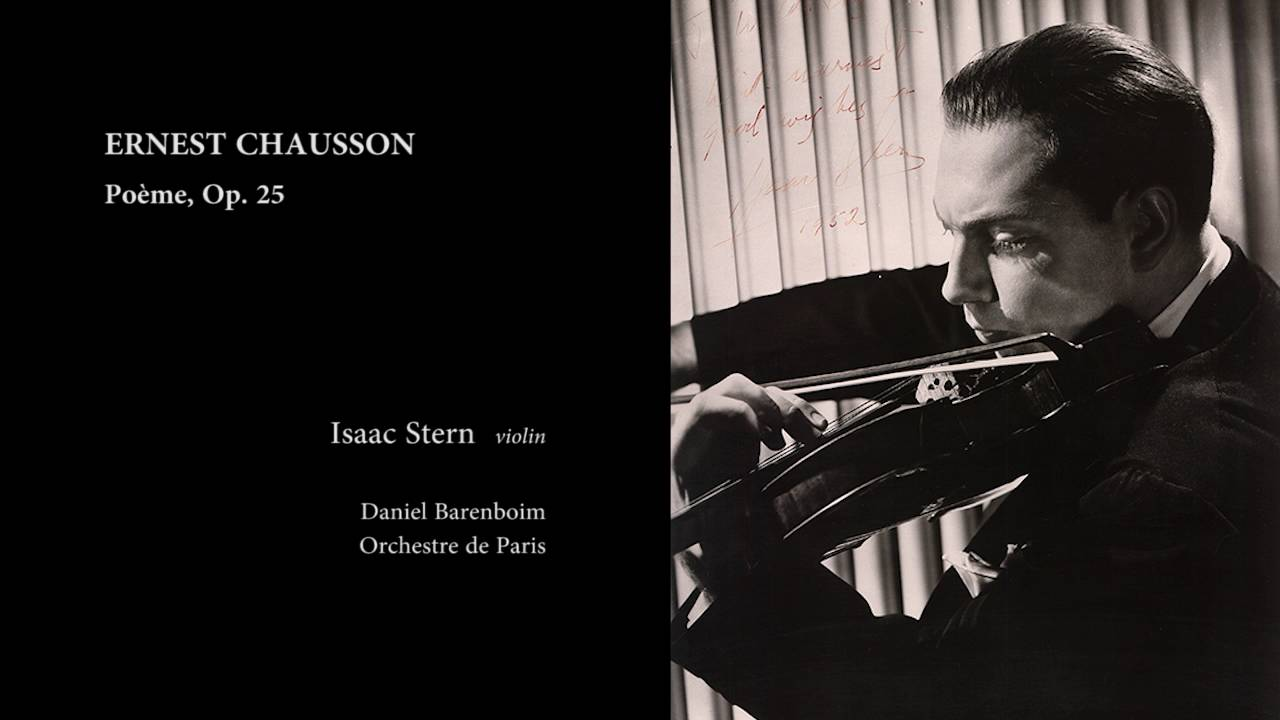 Chausson Poème Op 25 Isaac Stern