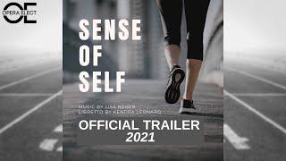 Sense of Self - Official Trailer 2021