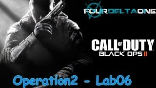 closed tuto infos t6m black ops 2 version lab06 operation2 fourdeltaone