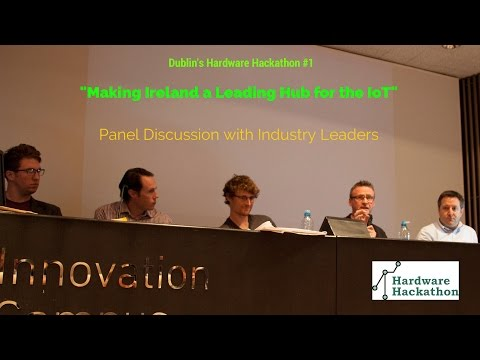 Panel Discussion on the 'IoT' chaired by Paddy Cosgrave (Dublin Hardware Hackathon 2014) #HackDublin