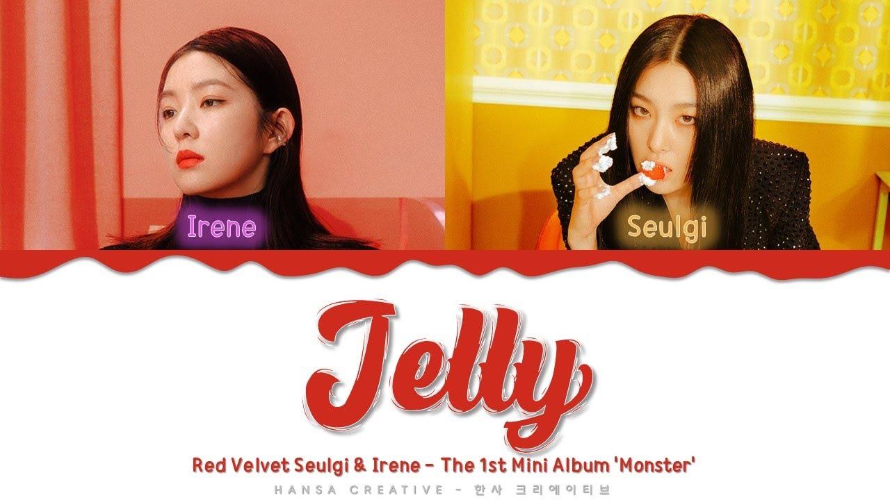 Red Velvet Irene & Seulgi- 'Jelly' Lyrics Color Coded (Han/Rom/Eng)