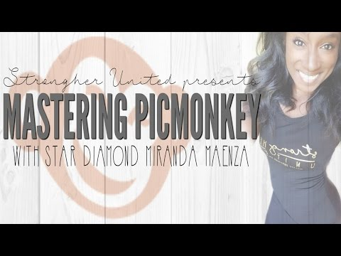 StrongHER United Team Training: Mastering Picmonkey