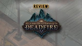 Review: Pillars of Eternity 2: Deadfire (Video Game Video Review)