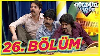 Güldür Güldür Show 26. Bölüm Tek Parça Full HD