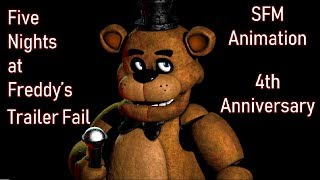 [SFM/FNAF] Five Nights at Freddy's Trailer Fail (4th Anniversary)