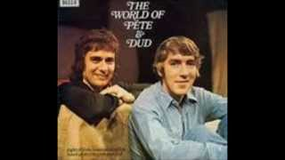 'Dudley Moore and Peter Cook'  ' Last Orders At The Bar '