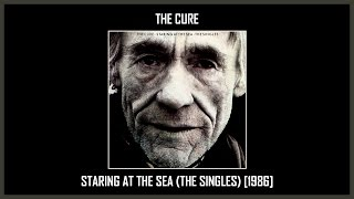 The Cure - Staring At The Sea (The Singles) [Full Album] (Track at Once)