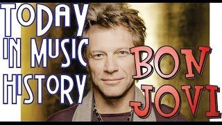 "Today in Music History - ""Bon Jovi"" Mini-Documentary"