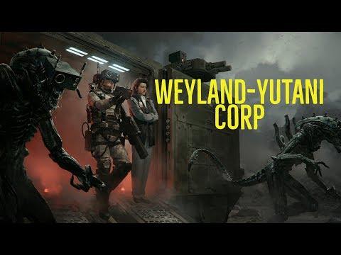 The Weyland-Yutani Corporation Explored
