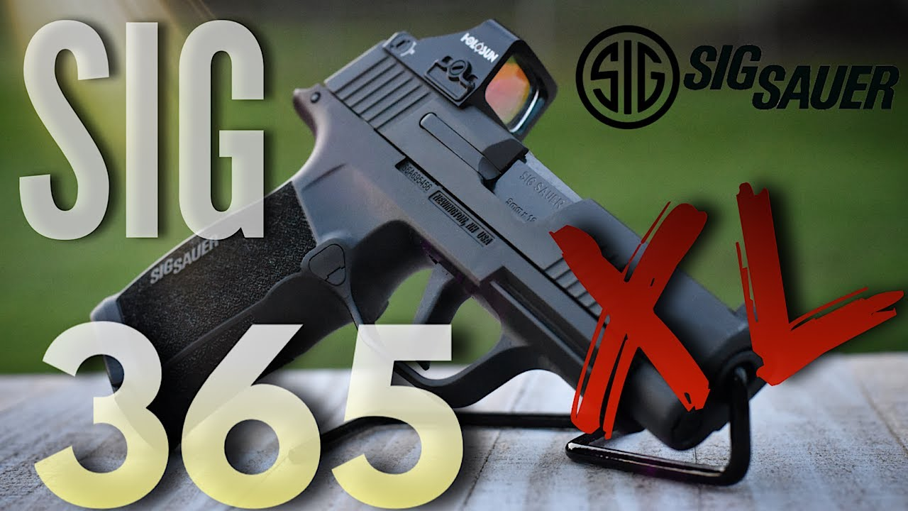 """The SIG 365XL Full Review: From a """"Glock Guy"""""""