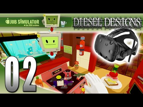 Job Simulator HTC VIVE :EP2: Diesel