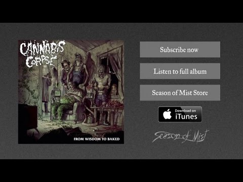 Cannabis Corpse - Baptized In Bud