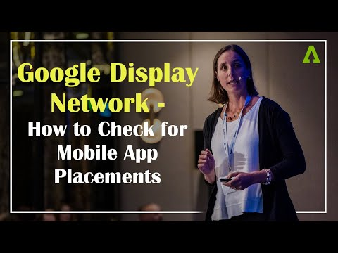 Google Display Network - how to check for mobile app placements
