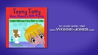 Teeny Totty Uses Mama's Big Potty - BOOK TRAILER