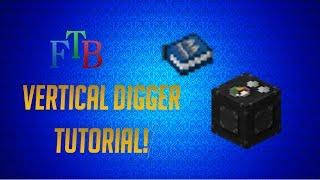 FTB Tutorials: Vertical Digger
