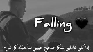 Falling 🖤 حالات واتس اجنبي مترجم