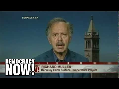 Climate Skeptic Richard Muller Admits Global Warming is Real and Humans are the Cause