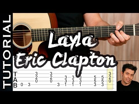 Learn Layla By  Eric Clapton Unplugged version - Layla Guitar Lesson How to Play on Guitar