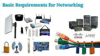 Basic Requirements for Create a Computer Network