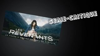 Série-Critique Les Revenants
