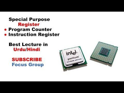 Program Counter & Instruction Register || Special Purpose Register || Lecture In Urdu/Hindi