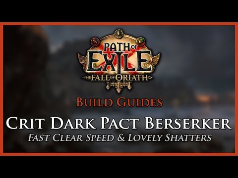 Path of Exile [3.0] - Crit Dark Pact Berserker - Build Guide
