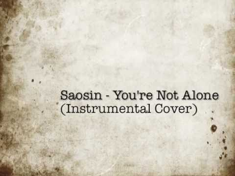 You're Not Alone - Saosin (Instrumental)