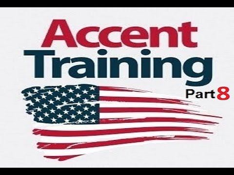Speak English like an American (American accent training )-Part #8