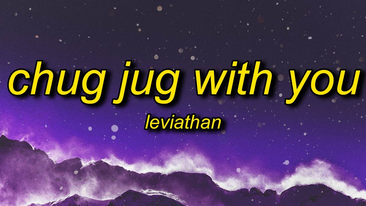 Leviathan - Chug Jug With You (Lyrics) | number one victory royale yeah fortnite we bout to get down