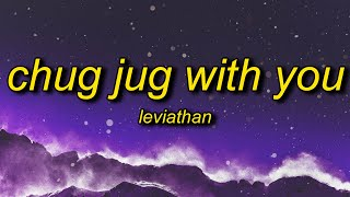 Download Leviathan - Chug Jug With You (Lyrics) | number one victory royale yeah fortnite we bout to get down