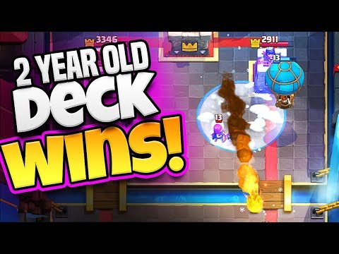 2 YEAR OLD DECK :: WINS!!!! HOW? :: CLASH ROYALE