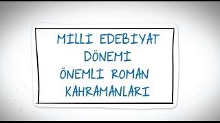 Millli Edebiyat Dönemi Önemli Roman Kahramanları-Öğrencix