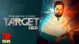 TARGET (Full Video) Tayyab Amin Teja ft. M Zairi I Seemab Arshad | Latest Punjabi Songs 2021| Teja |