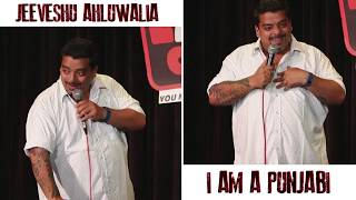 Being Punjabi! - Stand-Up Comedy by Jeeveshu Ahluwalia