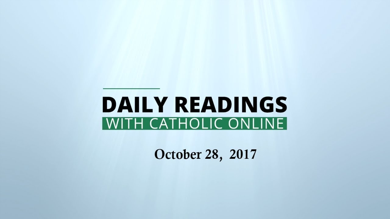 Daily Reading for Saturday, October 28th, 2017 HD