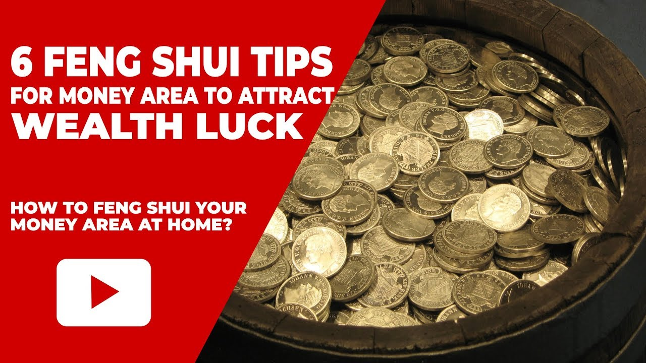 6 Feng Shui Tips For Your Money Area At Home To Attract