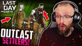 SETTLERS and OUTPOST! (Outcast Sneak Peek) - Last Day on Earth: Survival