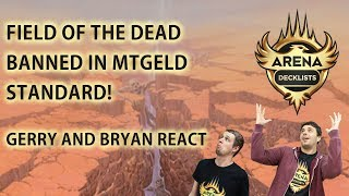 Field of the Dead BANNED -- Arena Decklists Reacts!!