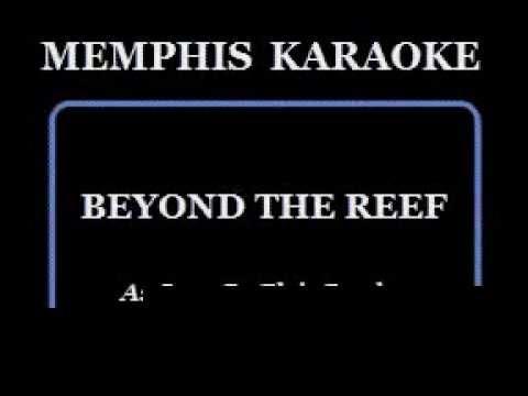 Karaoke Elvis Presley Beyond The Reef Without Harmony